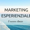 MARKETING ESPERIENZIALE