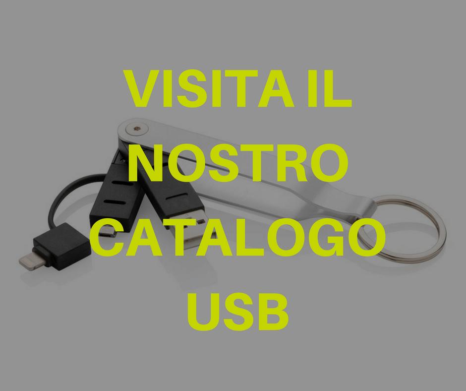 VISITA IL NOSTRO CATALOGO USB