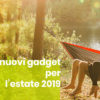Gadget estivi blog