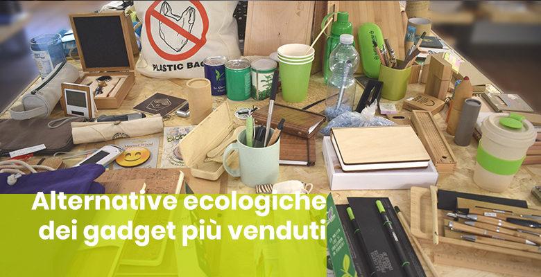 esempi di gadget ecologici